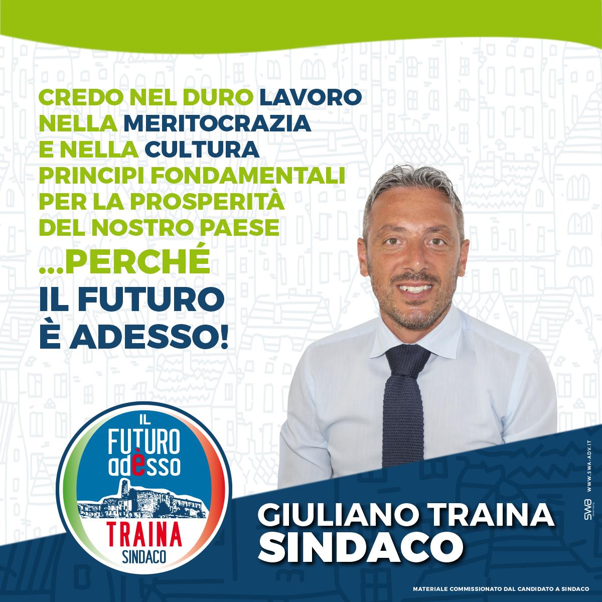 Il Futuro è Adesso - Sindaco Giuliano Traina